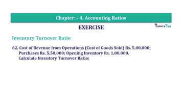 Question No. 62 Chapter No.4 T.S. Grewal 2 Book Part B min 360x202 - Chapter No. 4 - Accounting Ratios - Solution - Class 12