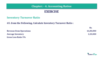 Question No. 65 Chapter No.4 T.S. Grewal 2 Book Part B min 360x202 - Chapter No. 4 - Accounting Ratios - Solution - Class 12