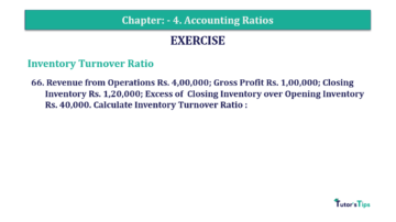 Question No. 66 Chapter No.4 T.S. Grewal 2 Book Part B min 360x202 - Chapter No. 4 - Accounting Ratios - Solution - Class 12