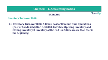 Question No. 74 Chapter No.4 T.S. Grewal 2 Book Part B min 360x202 - Chapter No. 4 - Accounting Ratios - Solution - Class 12