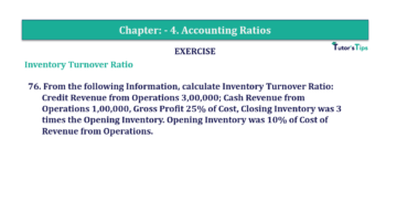 Question No. 76 Chapter No.4 T.S. Grewal 2 Book Part B min 360x202 - Chapter No. 4 - Accounting Ratios - Solution - Class 12