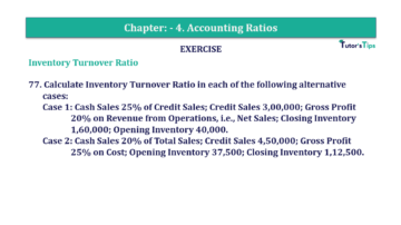 Question No. 77 Chapter No.4 T.S. Grewal 2 Book Part B min 360x202 - Chapter No. 4 - Accounting Ratios - Solution - Class 12