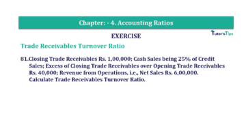 Question No. 81 Chapter No.4 T.S. Grewal 2 Book Part B min 360x202 - Chapter No. 4 - Accounting Ratios - Solution - Class 12