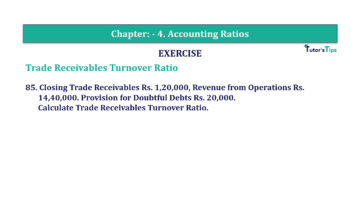 Question No. 85 Chapter No.4 T.S. Grewal 2 Book Part B min 360x202 - Chapter No. 4 - Accounting Ratios - Solution - Class 12