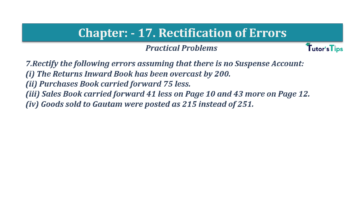 Question No.07 Chapter No.17 T.S. Grewal 1 Book 2019 Solution min min 360x202 - Chapter No. 17 - Rectification of Errors- Solution