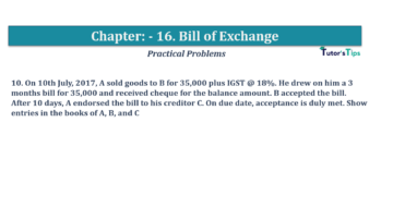 Question No.10 Chapter No.16 T.S. Grewal 1 Book 2019 Solution min min 360x202 - Chapter No. 16 - Accounting for Bills of Exchange - Solution