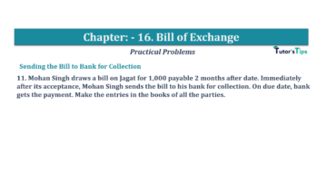 Question No.11 Chapter No.16 T.S. Grewal 1 Book 2019 Solution min min 360x202 - Chapter No. 16 - Accounting for Bills of Exchange - Solution