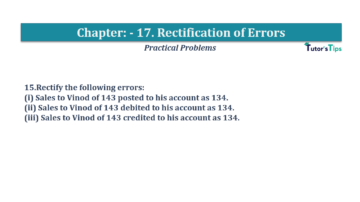 Question No.15 Chapter No.17 T.S. Grewal 1 Book 2019 Solution min min 360x202 - Chapter No. 17 - Rectification of Errors- Solution