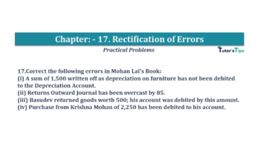 Question No.17 Chapter No.17 T.S. Grewal 1 Book 2019 Solution min min 360x202 - Chapter No. 17 - Rectification of Errors- Solution