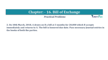 Question No.2 Chapter No.16 T.S. Grewal 1 Book 2019 Solution min min 360x202 - Chapter No. 16 - Accounting for Bills of Exchange - Solution
