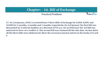 Question No.27 Chapter No.16 T.S. Grewal 1 Book 2019 Solution min min 360x202 - Chapter No. 16 - Accounting for Bills of Exchange - Solution