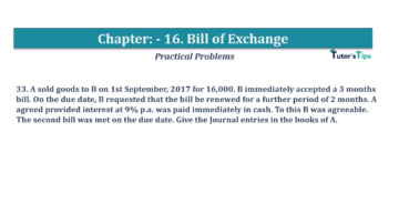 Question No.33 Chapter No.16 T.S. Grewal 1 Book 2019 Solution min min 360x202 - Chapter No. 16 - Accounting for Bills of Exchange - Solution