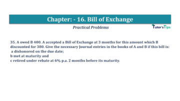 Question No.35 Chapter No.16 T.S. Grewal 1 Book 2019 Solution min min 360x202 - Chapter No. 16 - Accounting for Bills of Exchange - Solution