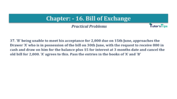 Question No.37 Chapter No.16 T.S. Grewal 1 Book 2019 Solution min min 360x202 - Chapter No. 16 - Accounting for Bills of Exchange - Solution