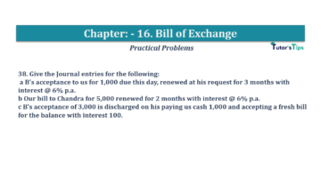 Question No.38 Chapter No.16 T.S. Grewal 1 Book 2019 Solution min min 360x202 - Chapter No. 16 - Accounting for Bills of Exchange - Solution