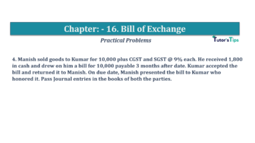 Question No.4 Chapter No.16 T.S. Grewal 1 Book 2019 Solution min min 360x202 - Chapter No. 16 - Accounting for Bills of Exchange - Solution