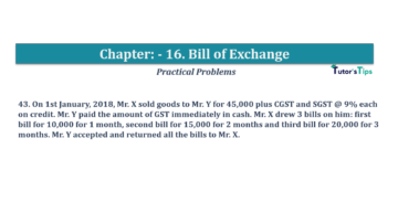 Question No.43 Chapter No.16 T.S. Grewal 1 Book 2019 Solution min min 360x202 - Chapter No. 16 - Accounting for Bills of Exchange - Solution