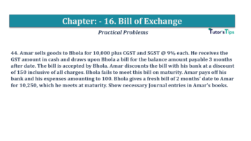 Question No.44 Chapter No.16 T.S. Grewal 1 Book 2019 Solution min min 360x202 - Chapter No. 16 - Accounting for Bills of Exchange - Solution