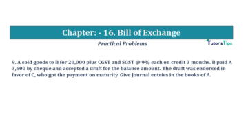 Question No.9 Chapter No.16 T.S. Grewal 1 Book 2019 Solution min min 360x202 - Chapter No. 16 - Accounting for Bills of Exchange - Solution