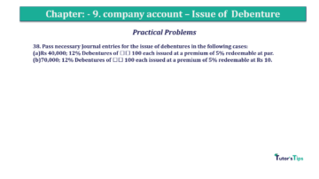 Question No38 Chapter No.9 T.S. Grewal 2 Book 2019 Solution min min 360x202 - Chapter No. 9 - Issue of Debentures - Solution - Class 12