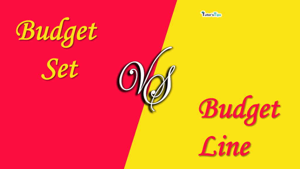 Difference between Budget line and budget set