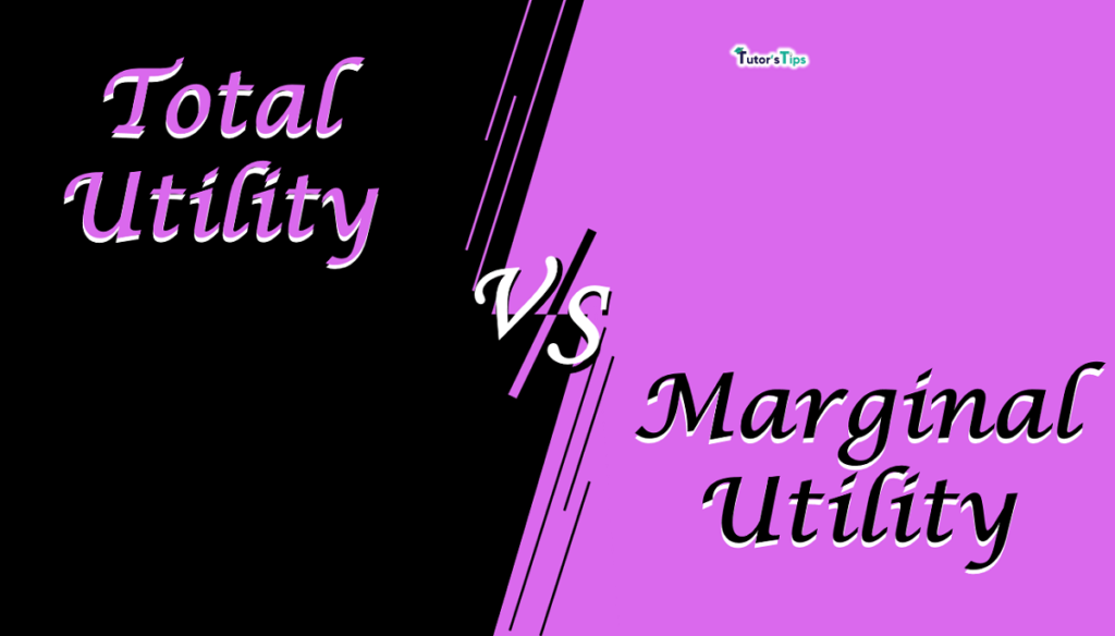 Difference between total utility and marginal utility