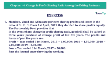 Q 7 CH 4 T.S. Grewal 2 Book 2019 Solution min 360x203 - Chapter No. 4 – Change in Profit-Sharing Ratio Among the Existing Partners - Solution
