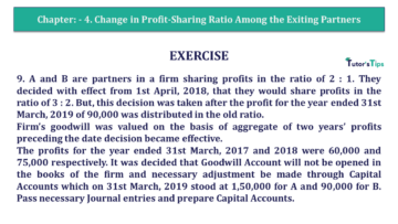 Q 9 CH 4 T.S. Grewal 2 Book 2019 Solution min 360x203 - Chapter No. 4 – Change in Profit-Sharing Ratio Among the Existing Partners - Solution