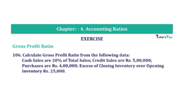 Question No. 106 Chapter No.4 T.S. Grewal 2 Book Part B min 360x202 - Chapter No. 4 - Accounting Ratios - Solution - Class 12