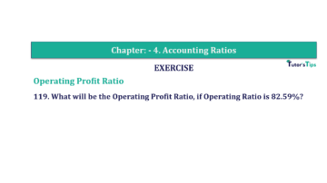Question No. 119 Chapter No.4 T.S. Grewal 2 Book Part B min 360x202 - Chapter No. 4 - Accounting Ratios - Solution - Class 12