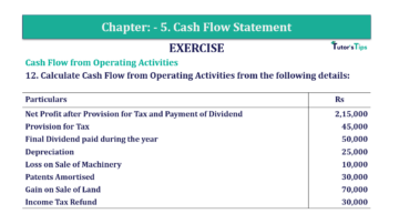 Question No. 12 Chapter No.5 T.S. Grewal 2 Book Part B min 360x202 - Chapter No. 5 - Cash Flow Statement - Solution - Class 12