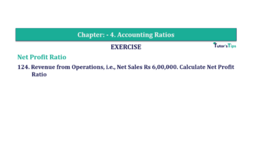 Question No. 124 Chapter No.4 T.S. Grewal 2 Book Part B min 360x202 - Chapter No. 4 - Accounting Ratios - Solution - Class 12