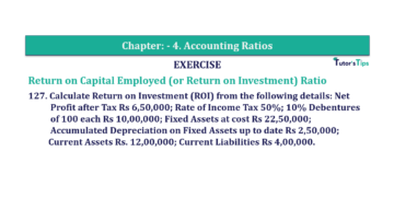 Question No. 127 Chapter No.4 T.S. Grewal 2 Book Part B min 360x202 - Chapter No. 4 - Accounting Ratios - Solution - Class 12