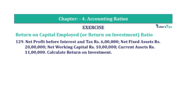 Question No. 129 Chapter No.4 T.S. Grewal 2 Book Part B min 360x202 - Chapter No. 4 - Accounting Ratios - Solution - Class 12
