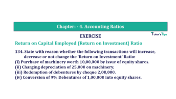 Question No. 134 Chapter No.4 T.S. Grewal 2 Book Part B min 360x202 - Chapter No. 4 - Accounting Ratios - Solution - Class 12