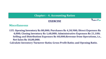 Question No. 135 Chapter No.4 T.S. Grewal 2 Book Part B min 360x202 - Chapter No. 4 - Accounting Ratios - Solution - Class 12