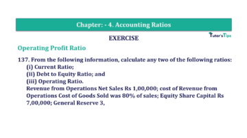Question No. 137 Chapter No.4 T.S. Grewal 2 Book Part B min 360x202 - Chapter No. 4 - Accounting Ratios - Solution - Class 12