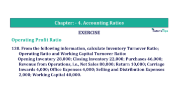 Question No. 138 Chapter No.4 T.S. Grewal 2 Book Part B min 360x202 - Chapter No. 4 - Accounting Ratios - Solution - Class 12