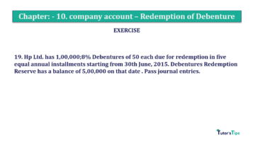Question No. 19 Chapter No.10 T.S. Grewal 2 Book Part B min 360x202 - Chapter No. 10 - Redemption of Debentures - Solution - Class 12