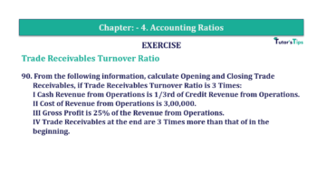 Question No. 90 Chapter No.4 T.S. Grewal 2 Book Part B min 360x202 - Chapter No. 4 - Accounting Ratios - Solution - Class 12