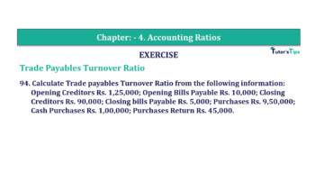 Question No. 94 Chapter No.4 T.S. Grewal 2 Book Part B min 360x202 - Chapter No. 4 - Accounting Ratios - Solution - Class 12
