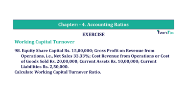 Question No. 98 Chapter No.4 T.S. Grewal 2 Book Part B min 360x202 - Chapter No. 4 - Accounting Ratios - Solution - Class 12