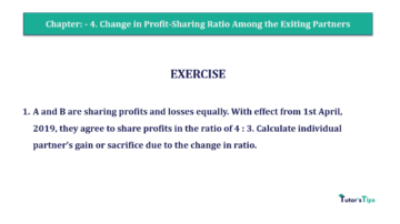 Question No.01 Chapter No.4 T.S. Grewal 2 Book 2019 Solution min min 360x202 - Chapter No. 4 – Change in Profit-Sharing Ratio Among the Existing Partners - Solution