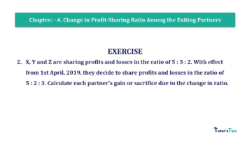 Question No.02 Chapter No.4 T.S. Grewal 2 Book 2019 Solution min min 360x202 - Chapter No. 4 – Change in Profit-Sharing Ratio Among the Existing Partners - Solution