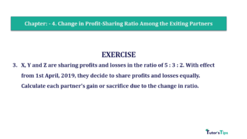 Question No.03 Chapter No.4 T.S. Grewal 2 Book 2019 Solution min min 360x202 - Chapter No. 4 – Change in Profit-Sharing Ratio Among the Existing Partners - Solution