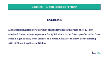 Question No.05 Chapter No.5 T.S. Grewal 2 Book 2019 Solution min min 360x202 - Chapter No. 5 - Admission of a Partner - Solution - Class 12