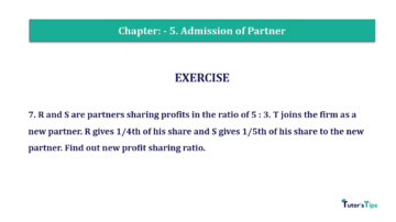 Question No.07 Chapter No.5 T.S. Grewal 2 Book 2019 Solution min min 360x202 - Chapter No. 5 - Admission of a Partner - Solution - Class 12