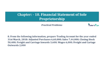 Question No.08 Chapter No.18 T.S. Grewal 1 Book 2019 Solution min min 360x202 - Chapter No. 18 - Financial Statements of Sole Proprietorship - Solution