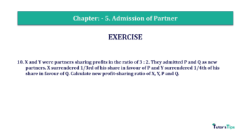Question No.10 Chapter No.5 T.S. Grewal 2 Book 2019 Solution min min 360x202 - Chapter No. 5 - Admission of a Partner - Solution - Class 12