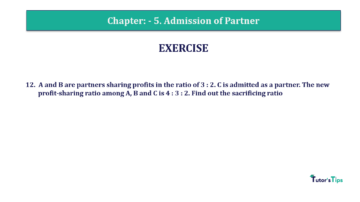 Question No.12 Chapter No.5 T.S. Grewal 2 Book 2019 Solution min min 360x202 - Chapter No. 5 - Admission of a Partner - Solution - Class 12